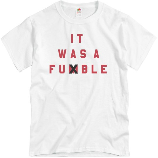 It Was a Fumble