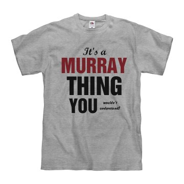 It's a Murray Thing
