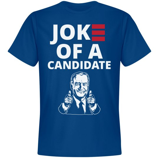 Jo[k]e Of A Candidate