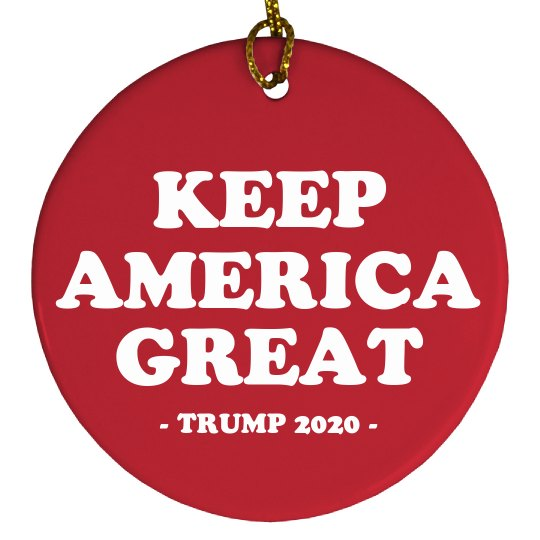 Keep America Great Re-Elect Trump in 2020