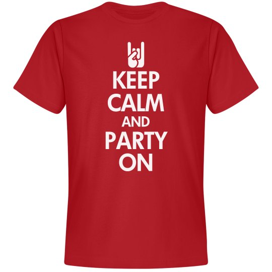 Keep Calm & Party On