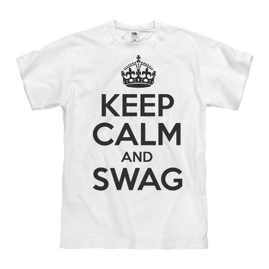 Keep Calm And Swag