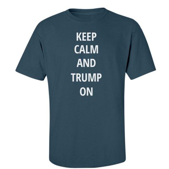 Keep Calm and Trump on