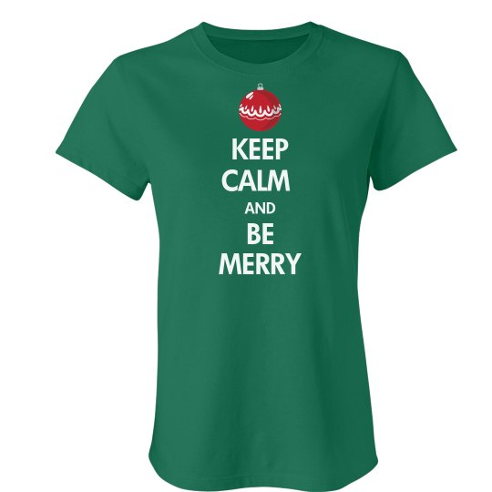 Keep Calm Be Merry Green