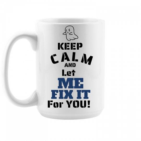 keep calm, fix it mug 15oz