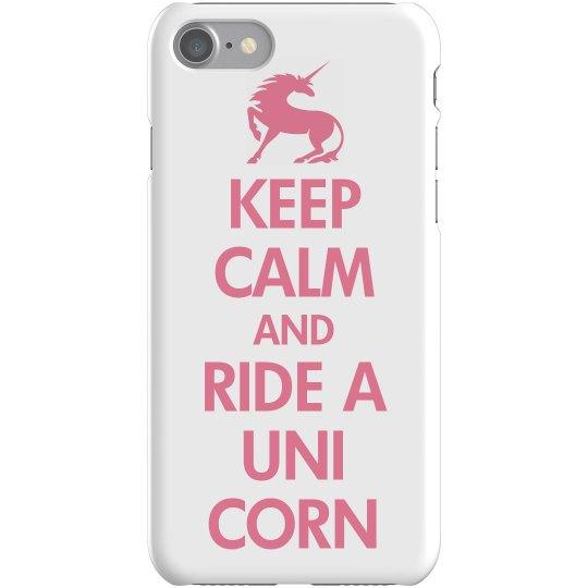 Keep Calm Ride A Unicorn