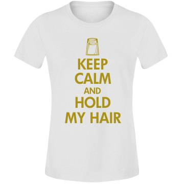 Keep Calm Tequila Trouble