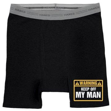 Keep Off My Man Funny Underwear