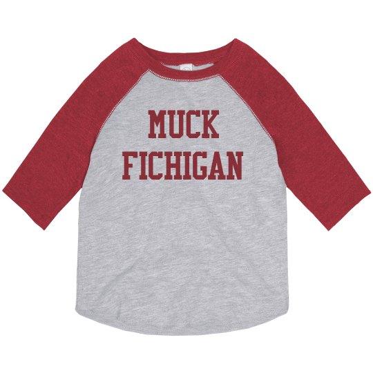 Kids Muck Fichigan Toddler Tee