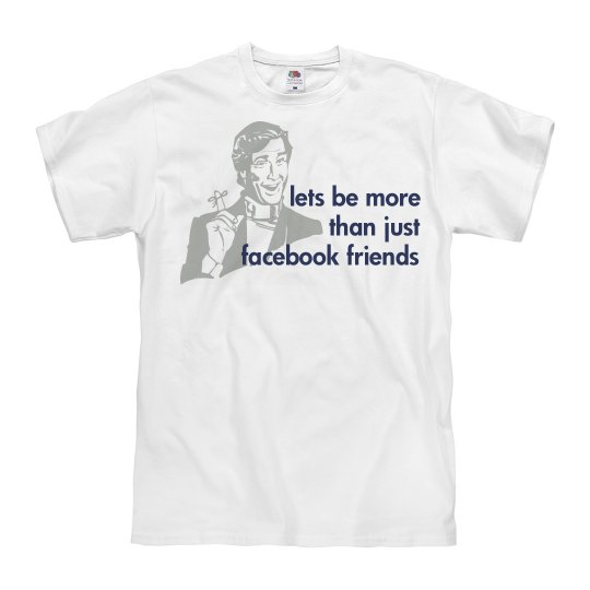 Lets Be More Than Friends