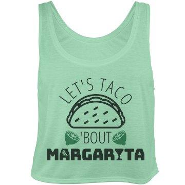 Let's Taco 'Bout Margarita Crop Top