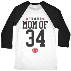 Proud Baseball Mom Of #34