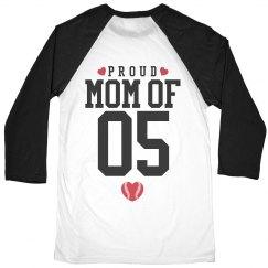 Proud Baseball Mom Of #05