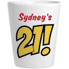 Sydney's 21 - Birthday Shots
