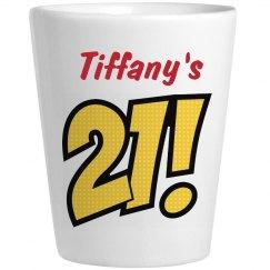 Tiffany's 21 - Birthday Shots