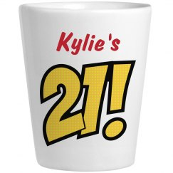 Kylie's 21 - Birthday Shots