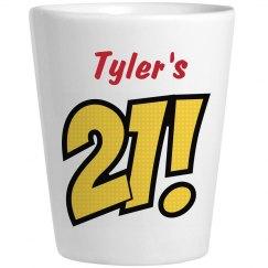 Tyler's 21 - Birthday Shots