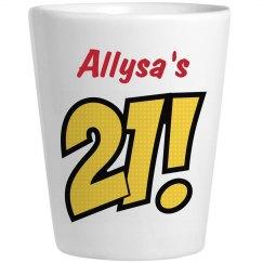Allysa's 21 - Birthday Shots