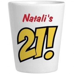 Natali's 21 - Birthday Shots