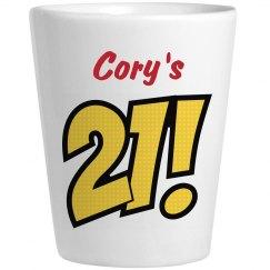Cory's 21 - Birthday Shots