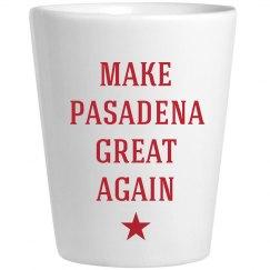 Make Pasadena Great Again