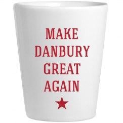 Make Danbury Great Again