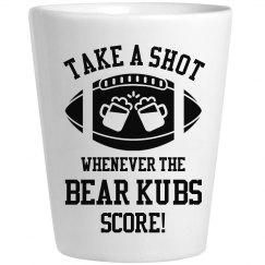 Take A Shot Whenever Bear Kubs Score