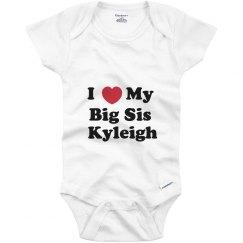 I Love My Big Sister Kyleigh