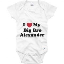 I Love My Big Brother Alexander