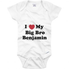 I Love My Big Brother Benjamin