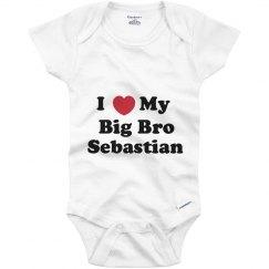 I Love My Big Brother Sebastian