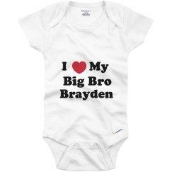 I Love My Big Brother Brayden