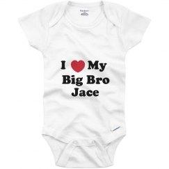 I Love My Big Brother Jace