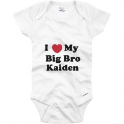I Love My Big Brother Kaiden