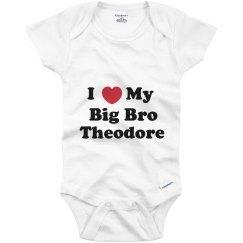 I Love My Big Brother Theodore
