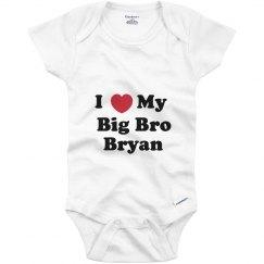 I Love My Big Brother Bryan