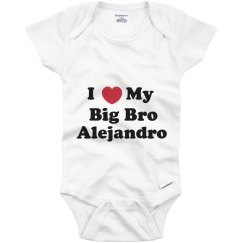 I Love My Big Brother Alejandro