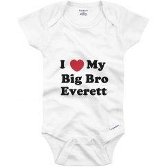 I Love My Big Brother Everett
