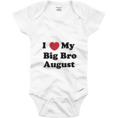 I Love My Big Brother August