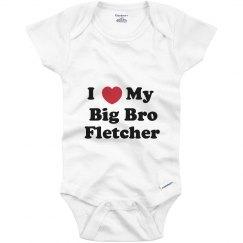 I Love My Big Brother Fletcher