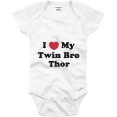 I Love My Twin Brother Thor