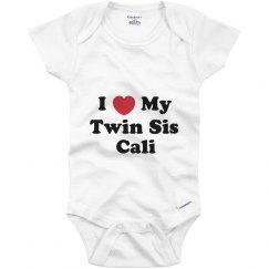 I Love My Twin Sister Cali