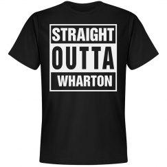 Straight Outta Wharton