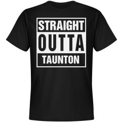 Straight Outta Taunton