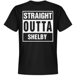 Straight Outta Shelby