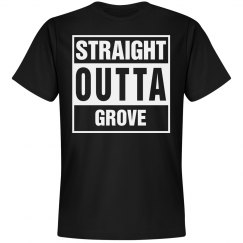 Straight Outta Grove