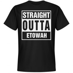 Straight Outta Etowah