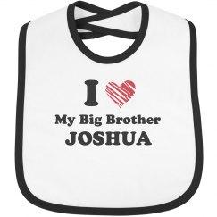 I Love My Big Brother Joshua