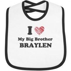 I Love My Big Brother Braylen