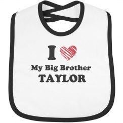 I Love My Big Brother Taylor